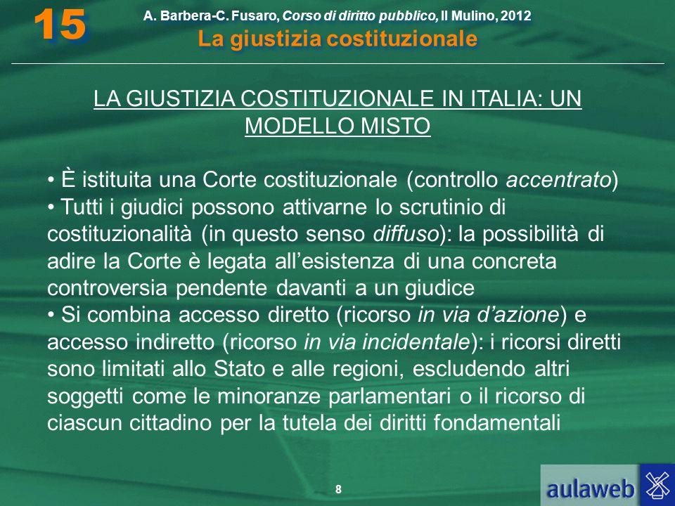 LA GIUSTIZIA COSTITUZIONALE IN ITALIA: UN MODELLO MISTO