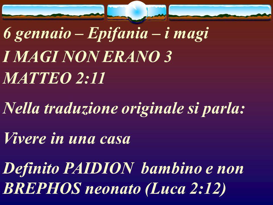 6 gennaio – Epifania – i magi