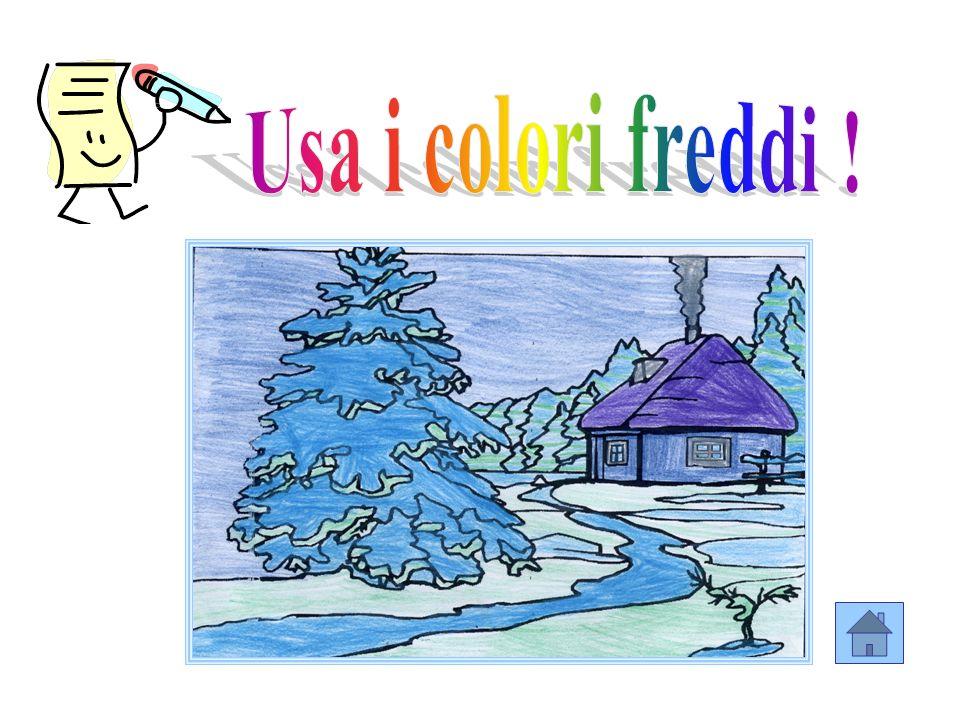 Usa i colori freddi !