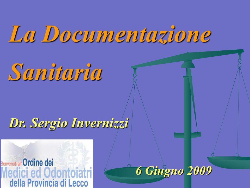 La Documentazione Sanitaria Dr. Sergio Invernizzi