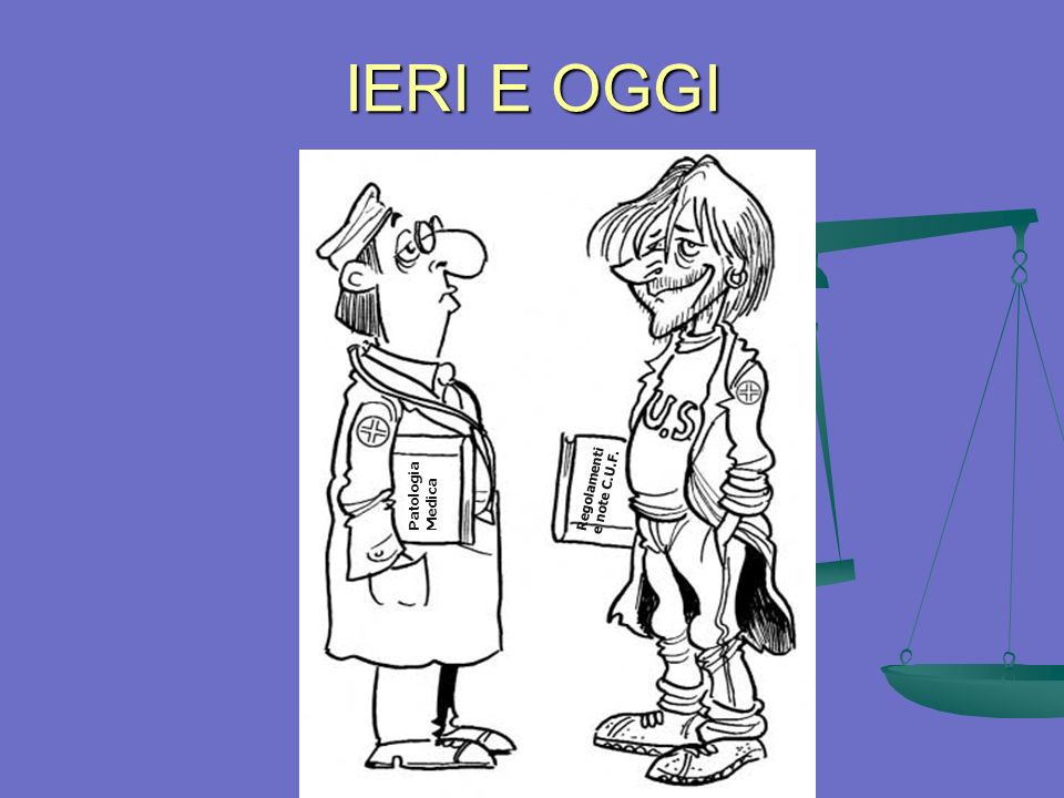 IERI E OGGI Regolamenti e note C.U.F. Patologia Medica