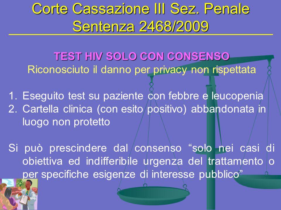 Corte Cassazione III Sez. Penale Sentenza 2468/2009