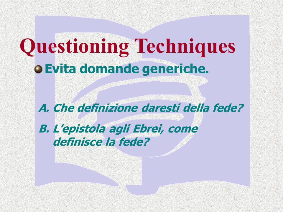 Evita domande generiche.