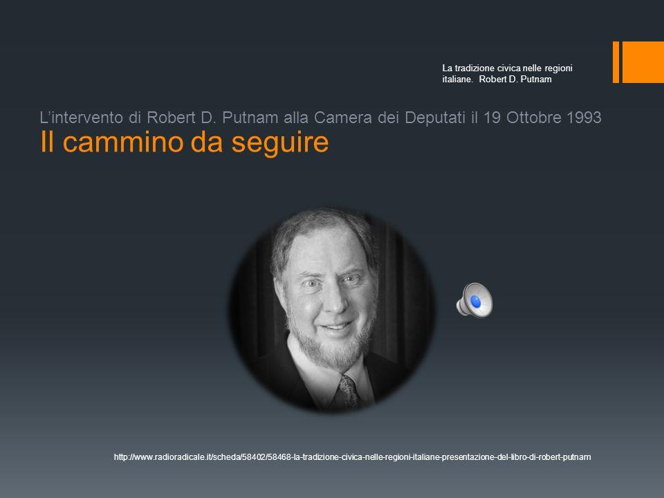 La tradizione civica nelle regioni italiane. Robert D. Putnam