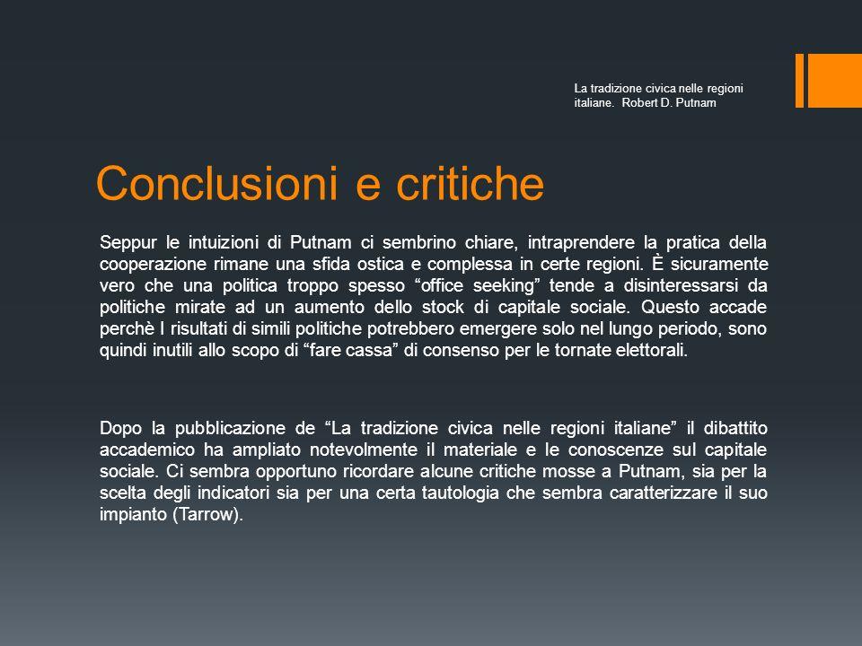 Conclusioni e critiche