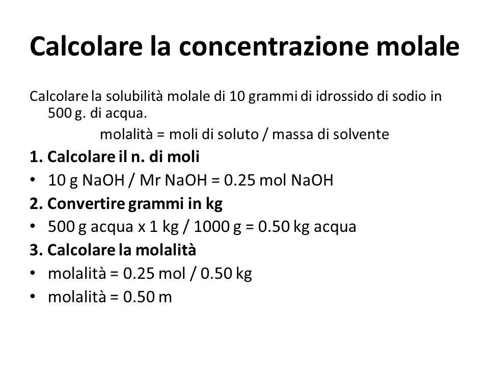 Calcolare la concentrazione molale