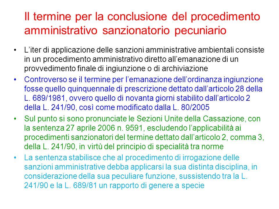 Il termine per la conclusione del procedimento amministrativo sanzionatorio pecuniario