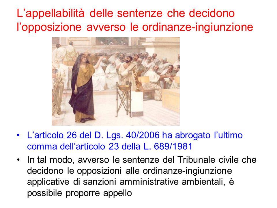 L'appellabilità delle sentenze che decidono l'opposizione avverso le ordinanze-ingiunzione