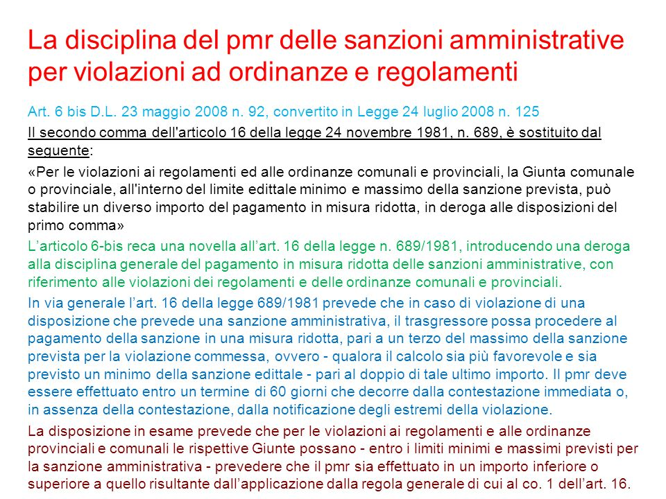 La disciplina del pmr delle sanzioni amministrative per violazioni ad ordinanze e regolamenti