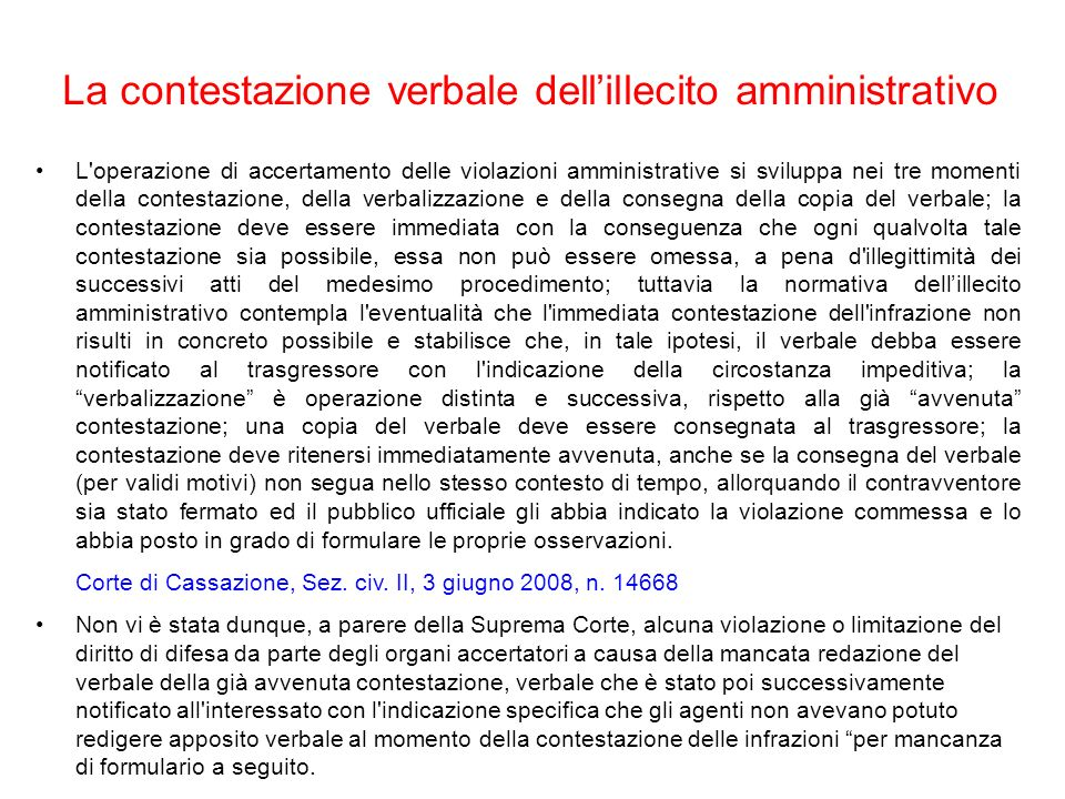 La contestazione verbale dell'illecito amministrativo