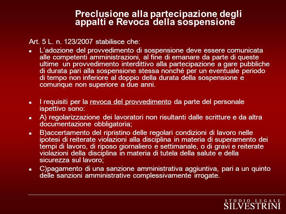 Preclusione alla partecipazione degli appalti e Revoca della sospensione