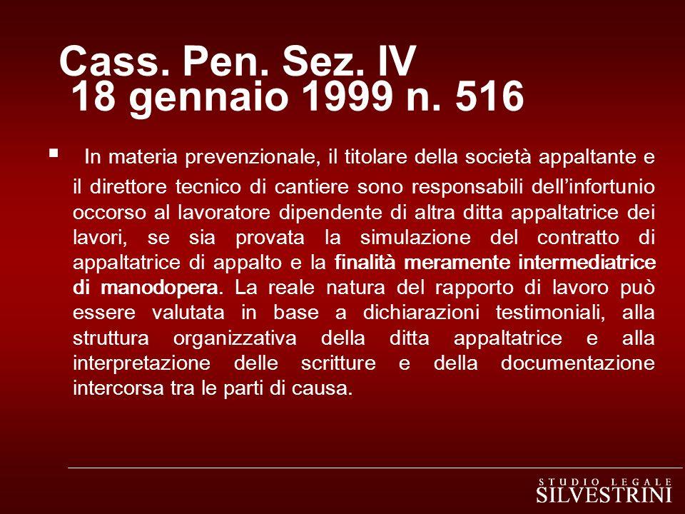 Cass. Pen. Sez. IV 18 gennaio 1999 n. 516