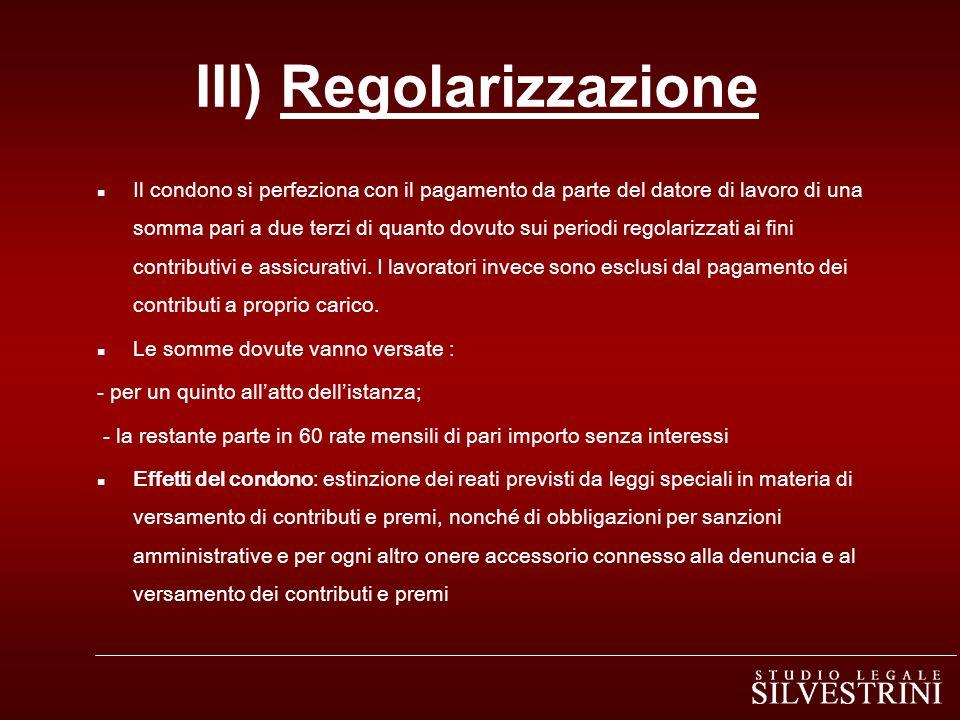 III) Regolarizzazione