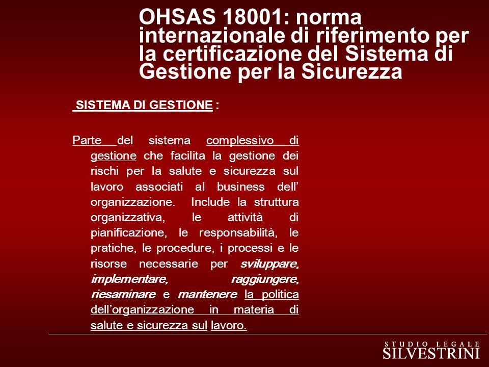 OHSAS 18001: norma internazionale di riferimento per la certificazione del Sistema di Gestione per la Sicurezza