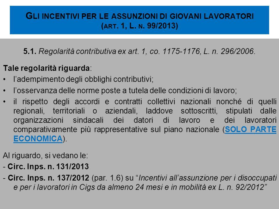 5.1. Regolarità contributiva ex art. 1, co. 1175-1176, L. n. 296/2006.