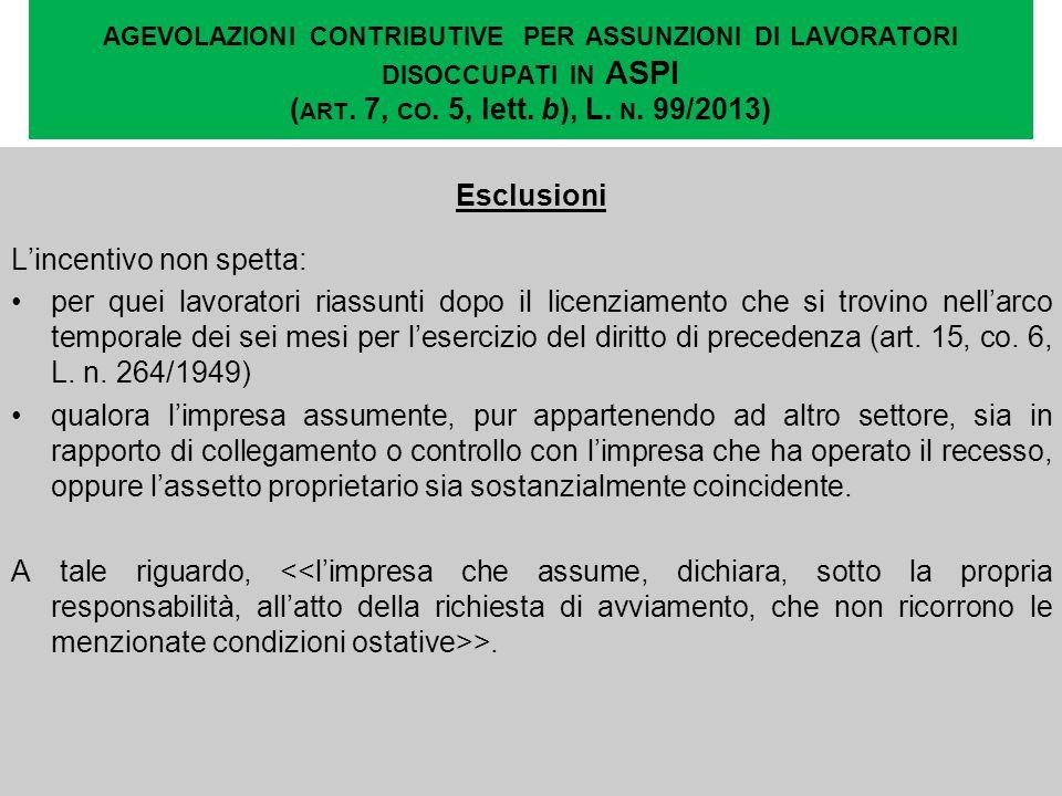 agevolazioni contributive per assunzioni di lavoratori disoccupati in ASPI (art. 7, co. 5, lett. b), L. n. 99/2013)