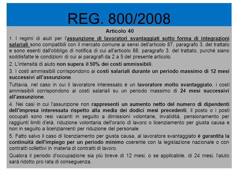 REG. 800/2008 Articolo 40.