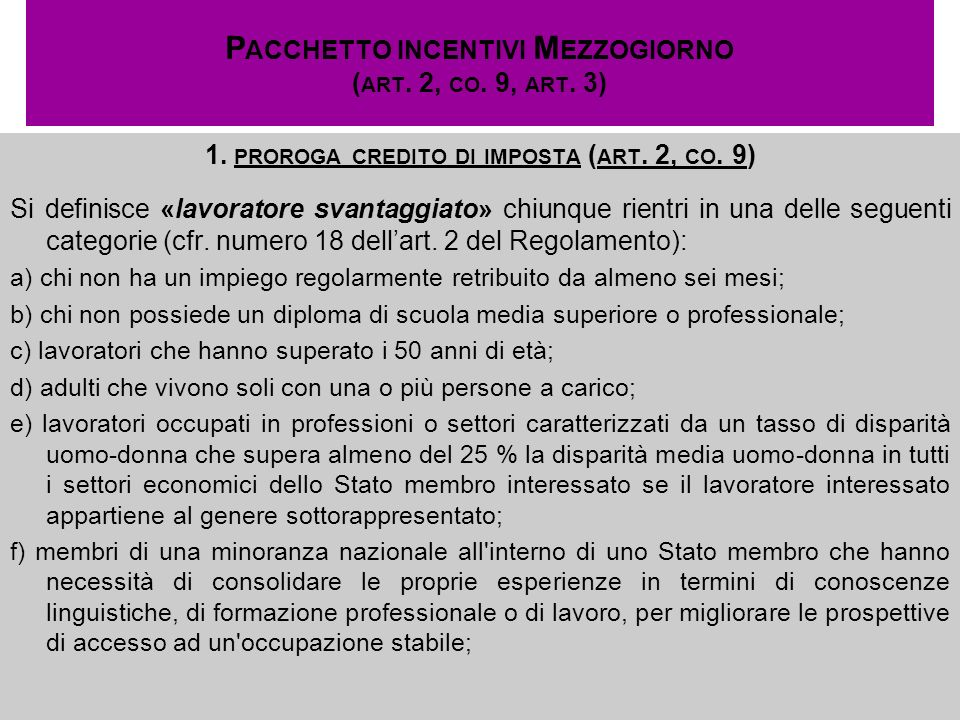 Pacchetto incentivi Mezzogiorno (art. 2, co. 9, art. 3)