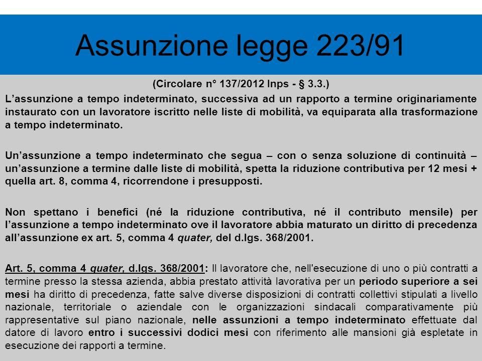 (Circolare n° 137/2012 Inps - § 3.3.)