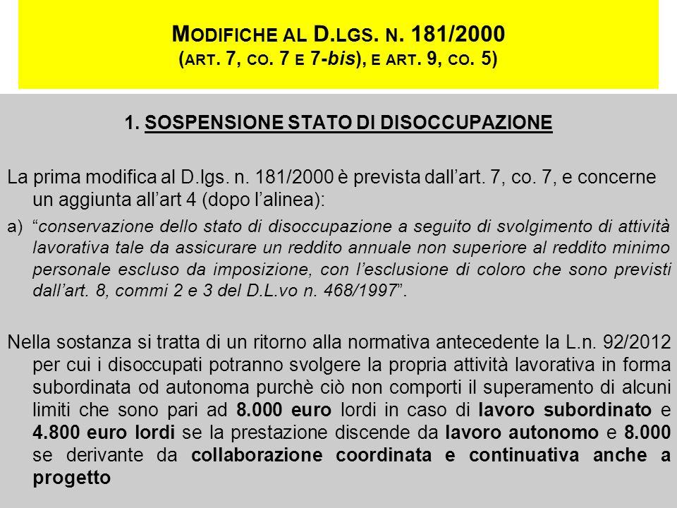 1. SOSPENSIONE STATO DI DISOCCUPAZIONE