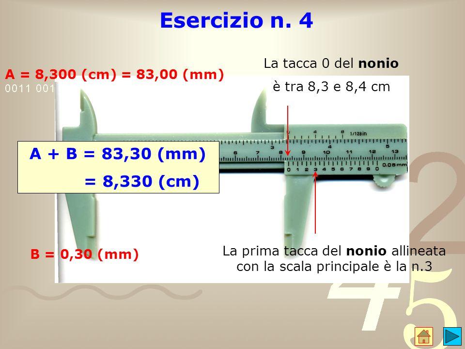 La prima tacca del nonio allineata con la scala principale è la n.3
