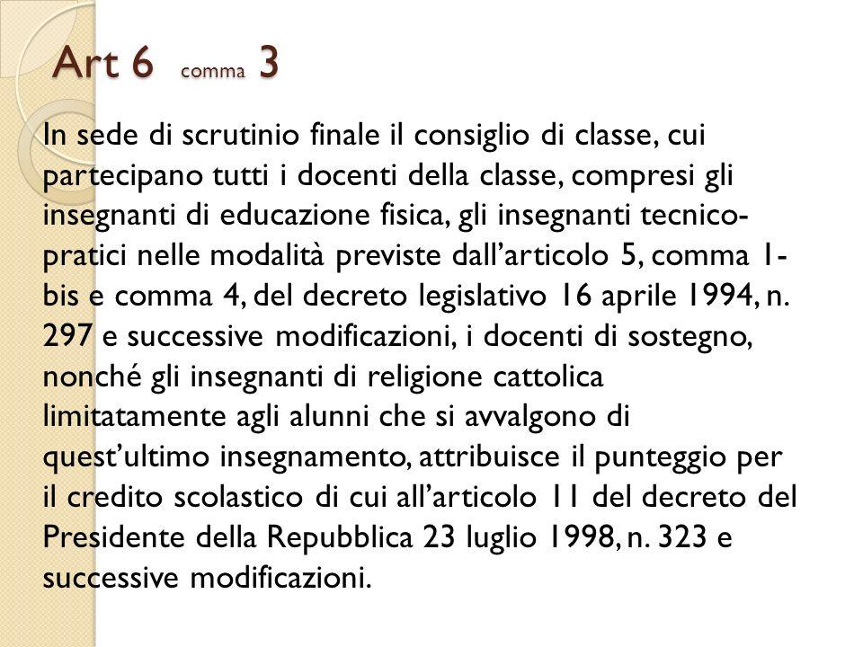 Art 6 comma 3