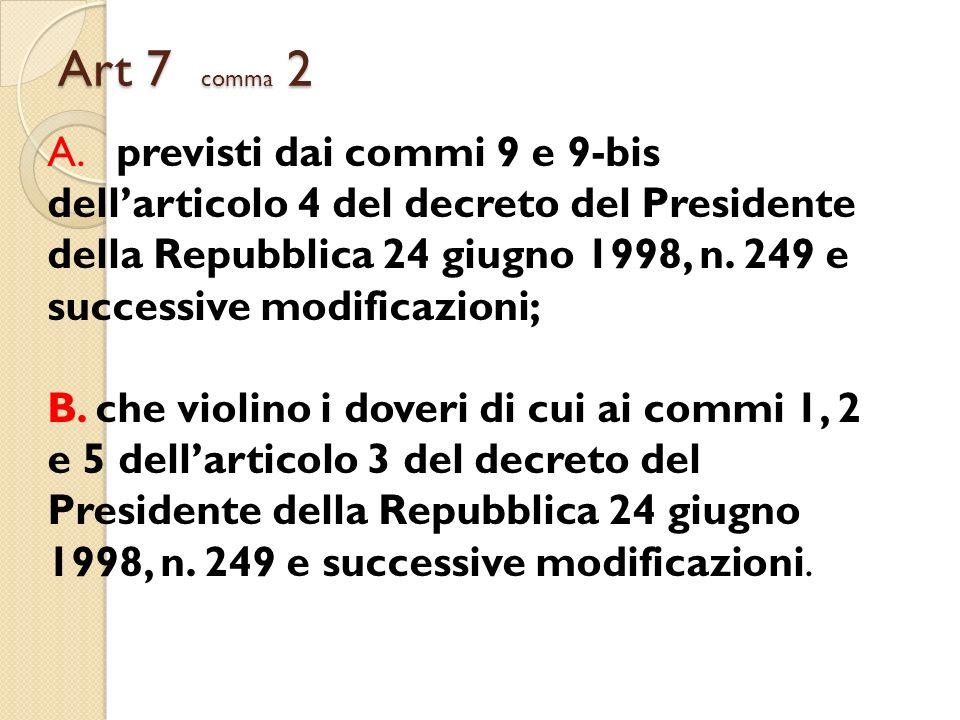 Art 7 comma 2
