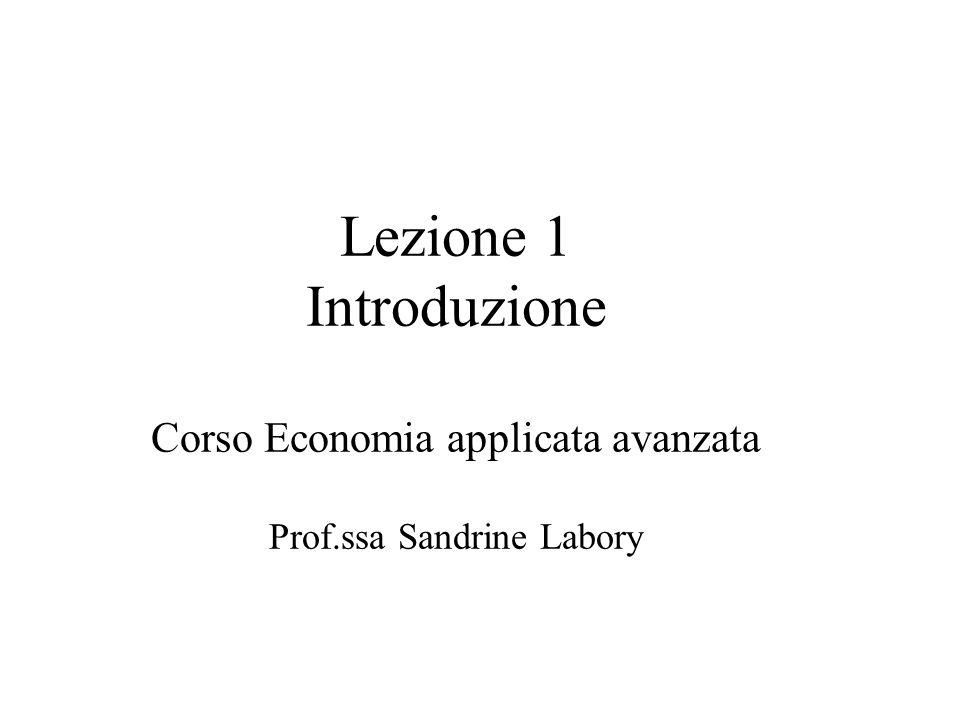 Lezione 1 Introduzione Corso Economia applicata avanzata Prof