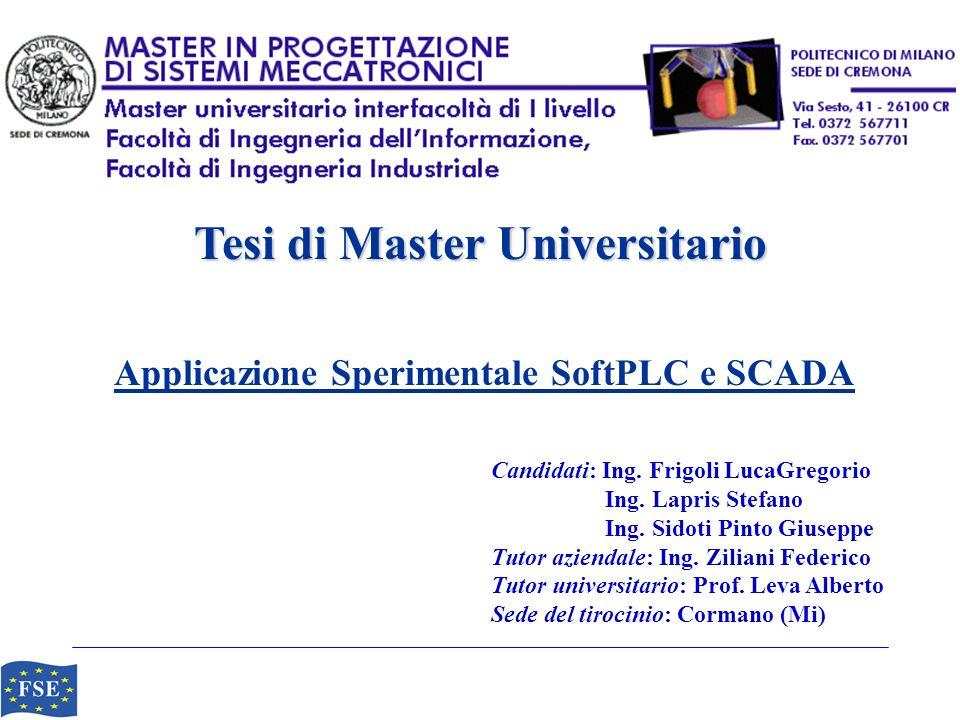 Tesi di Master Universitario Applicazione Sperimentale SoftPLC e SCADA