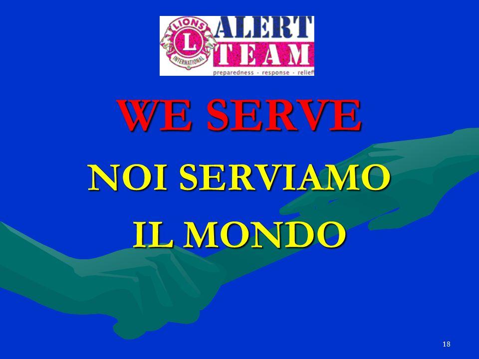 WE SERVE NOI SERVIAMO IL MONDO