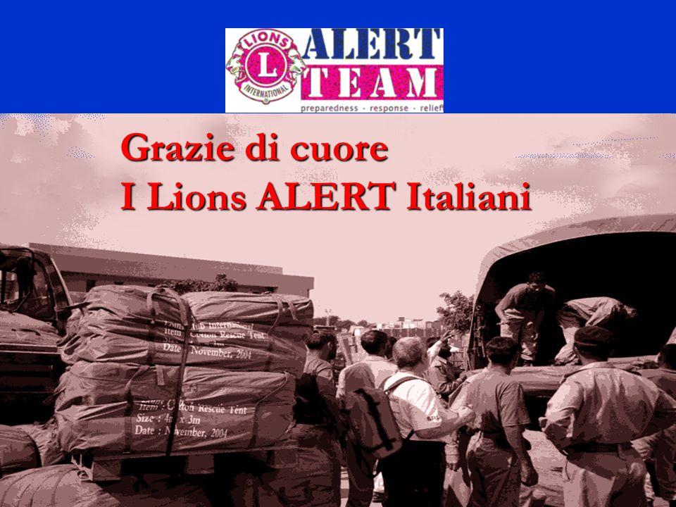 Grazie di cuore I Lions ALERT Italiani
