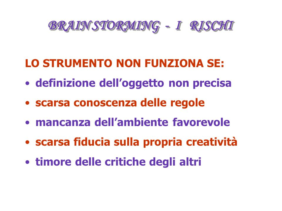 BRAIN STORMING - I RISCHI
