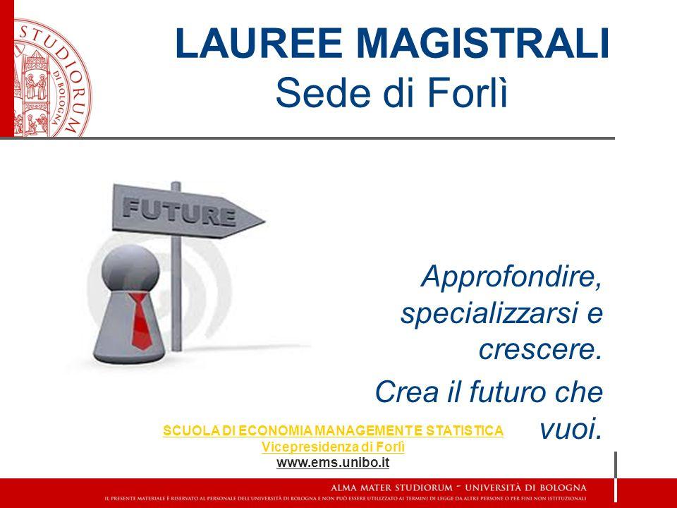 LAUREE MAGISTRALI Sede di Forlì