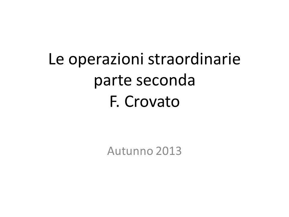 Le operazioni straordinarie parte seconda F. Crovato