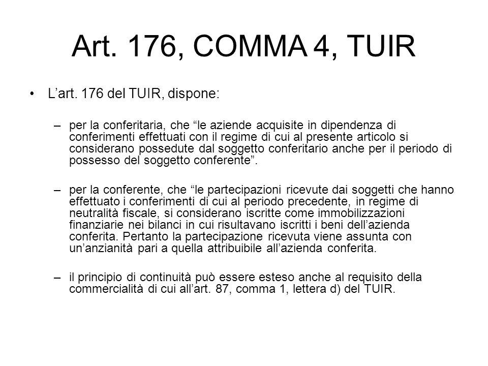 Art. 176, COMMA 4, TUIR L'art. 176 del TUIR, dispone:
