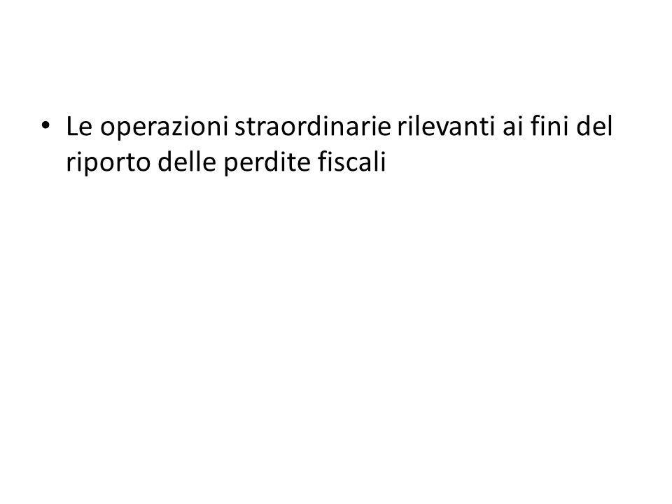 Le operazioni straordinarie rilevanti ai fini del riporto delle perdite fiscali