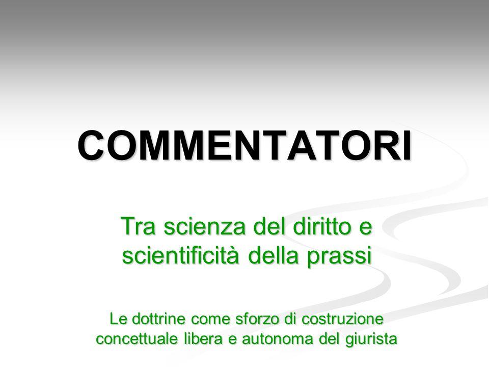 Tra scienza del diritto e scientificità della prassi