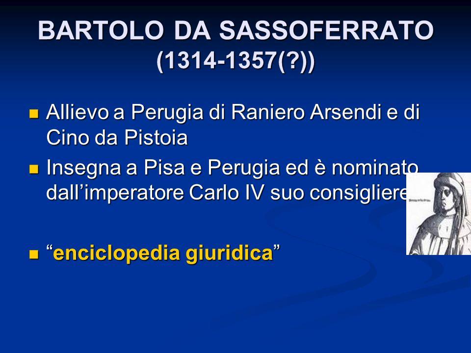 BARTOLO DA SASSOFERRATO (1314-1357( ))