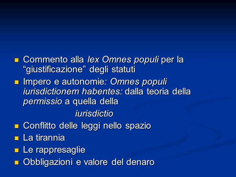 Commento alla lex Omnes populi per la giustificazione degli statuti