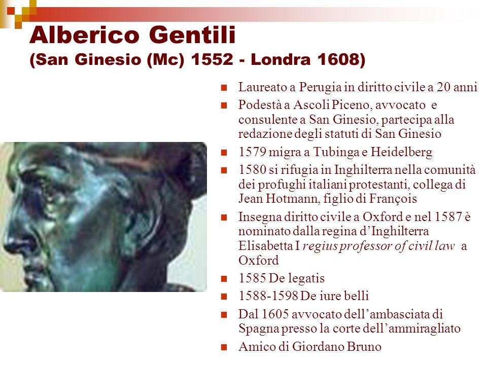 Alberico Gentili (San Ginesio (Mc) 1552 - Londra 1608)