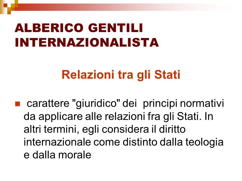 ALBERICO GENTILI INTERNAZIONALISTA