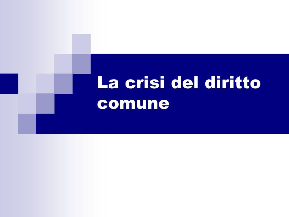 La crisi del diritto comune