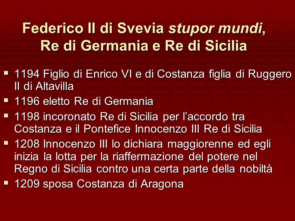Federico II di Svevia stupor mundi, Re di Germania e Re di Sicilia
