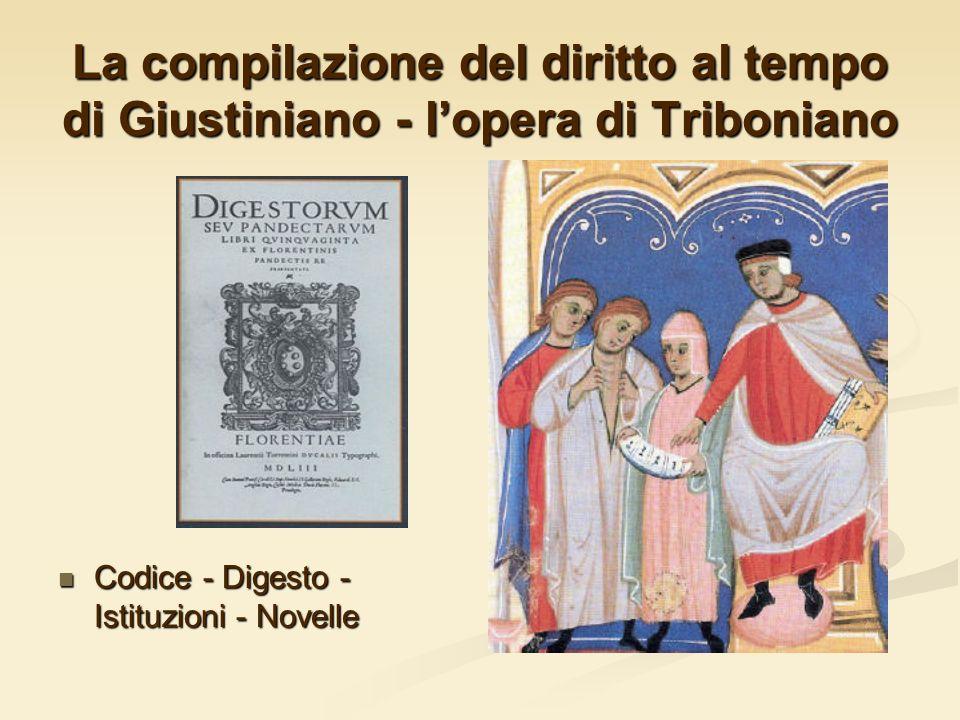 La compilazione del diritto al tempo di Giustiniano - l'opera di Triboniano