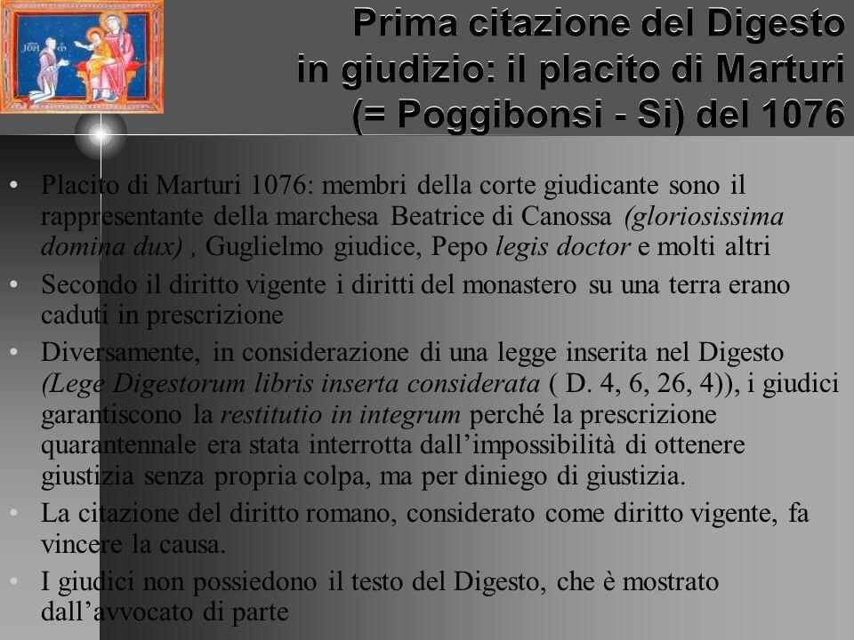Prima citazione del Digesto in giudizio: il placito di Marturi (= Poggibonsi - Si) del 1076