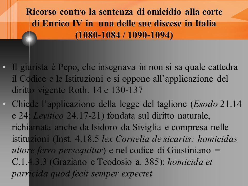 Ricorso contro la sentenza di omicidio alla corte di Enrico IV in una delle sue discese in Italia (1080-1084 / 1090-1094)