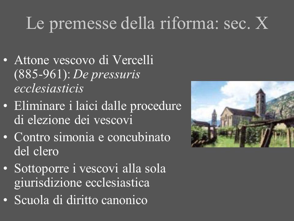 Le premesse della riforma: sec. X