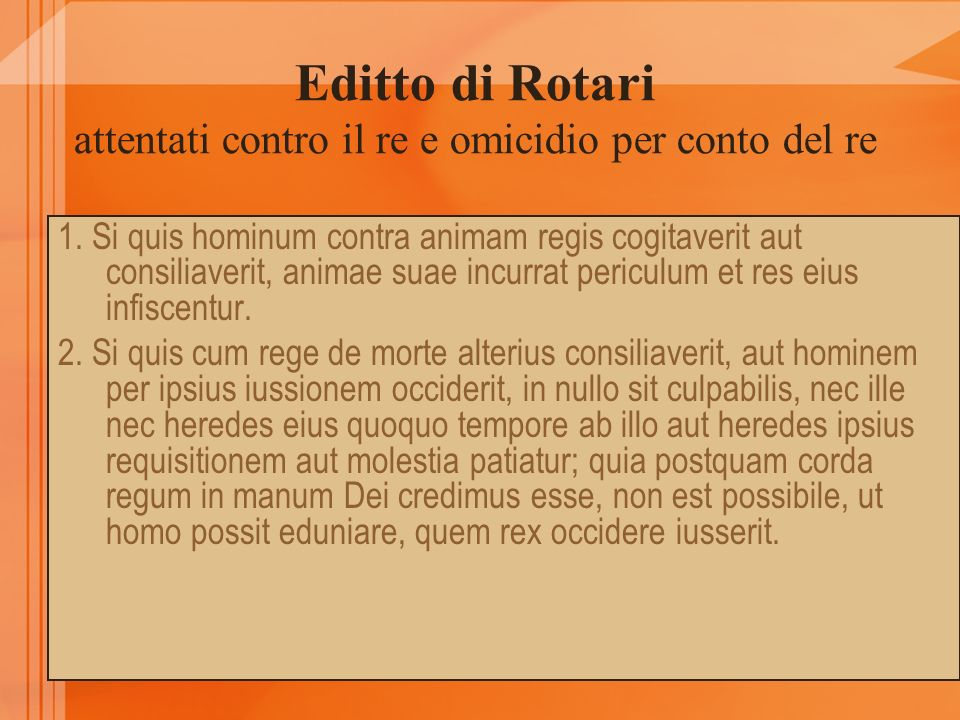Editto di Rotari attentati contro il re e omicidio per conto del re