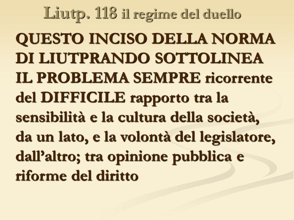 Liutp. 118 il regime del duello