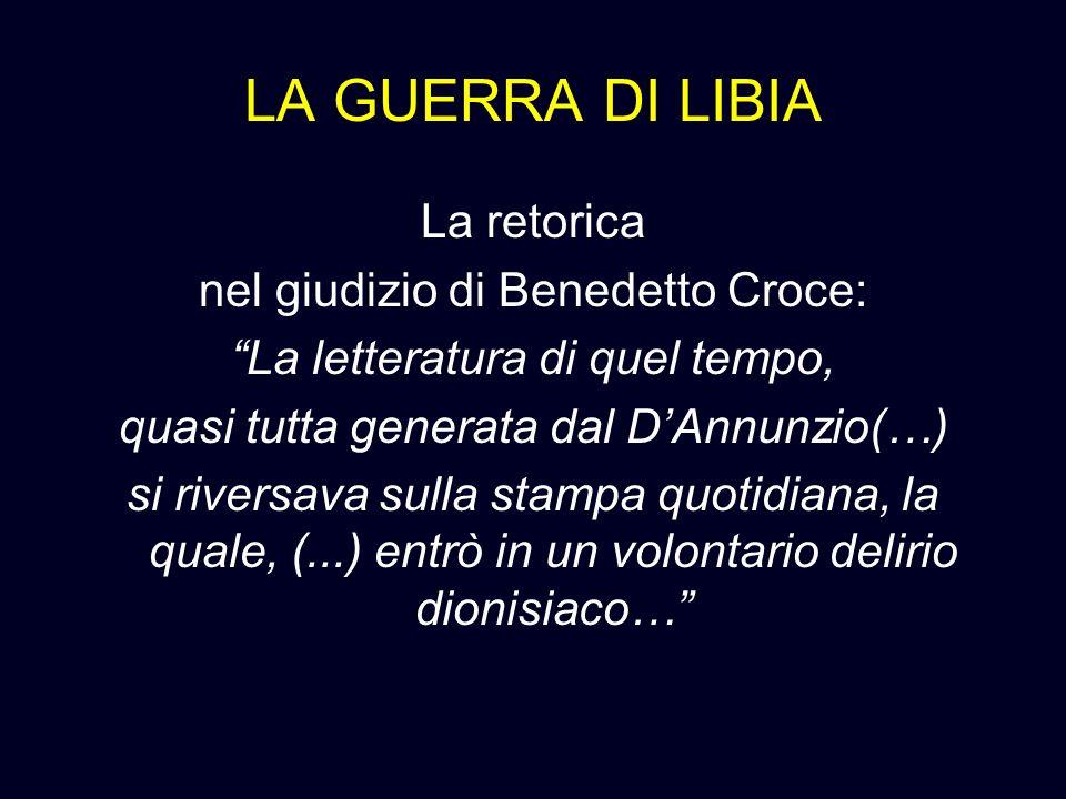 LA GUERRA DI LIBIA La retorica nel giudizio di Benedetto Croce: